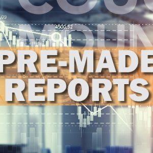 Pre-Made Reports